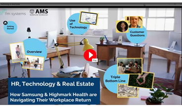 How Samsung Highmark Health are Navigating Their Workplace Return - Our Resources